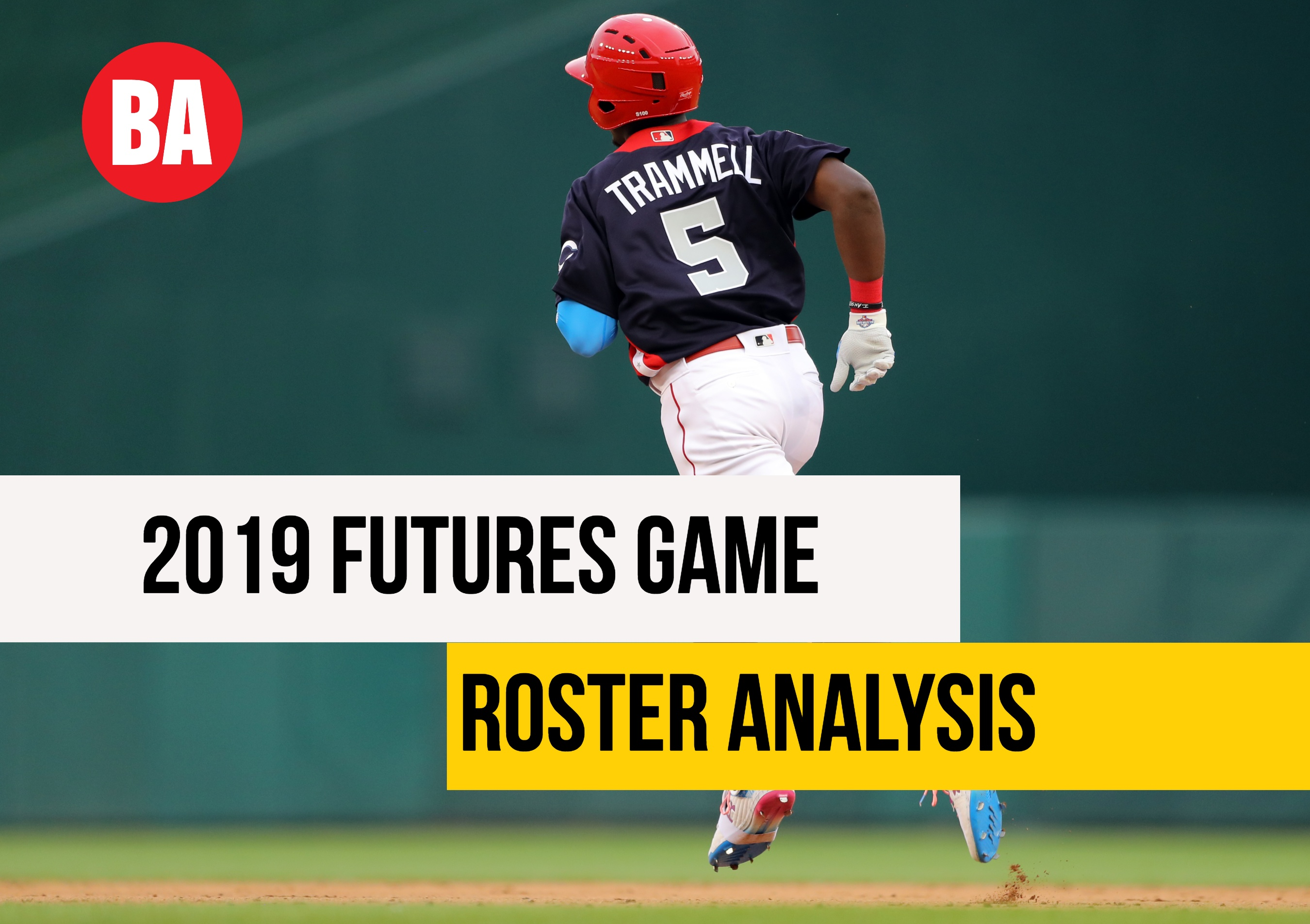 2019 MLB Futures Game Rosters Info & Analysis