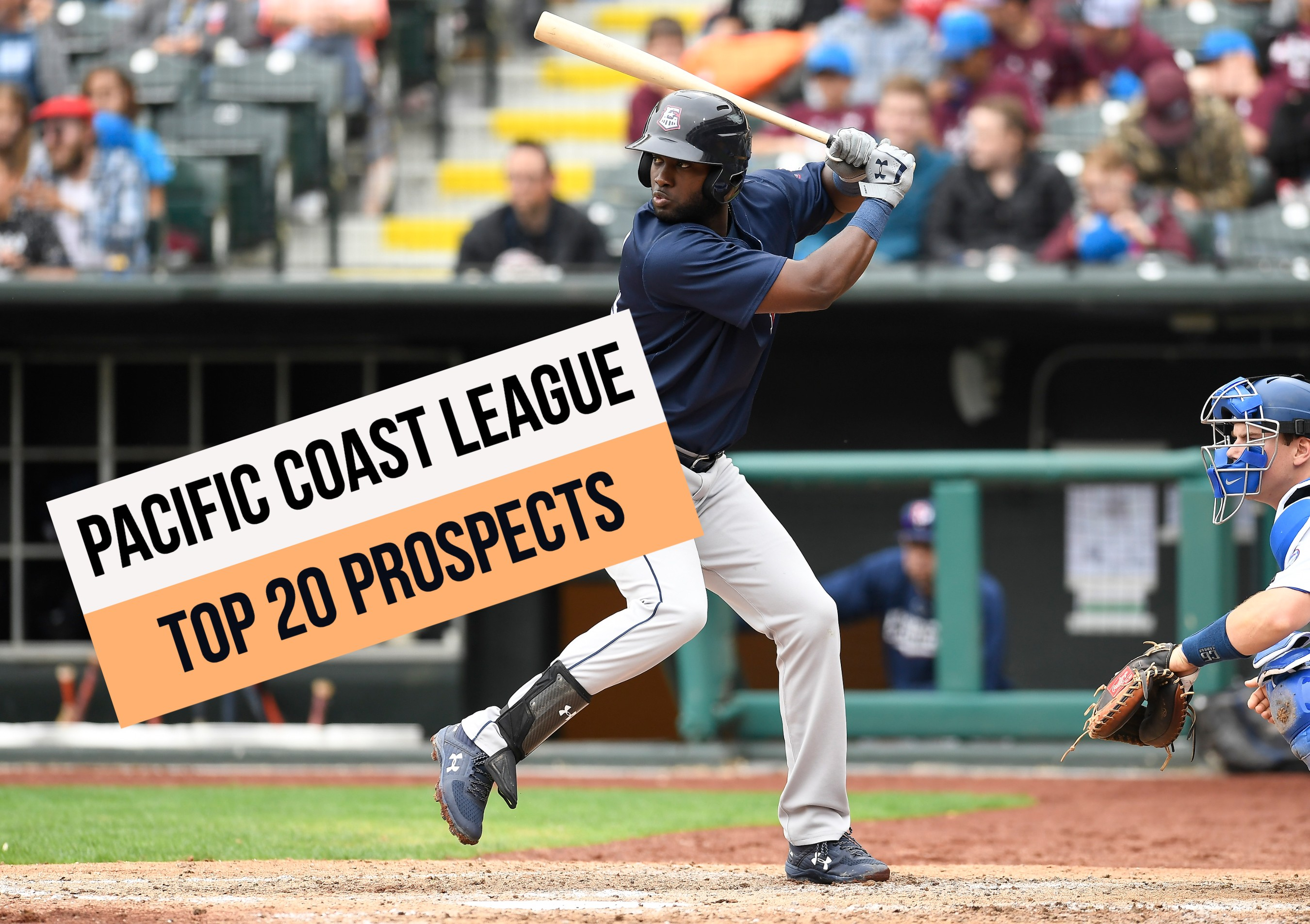 Pacific Coast League Top 20 Prospects For 2019