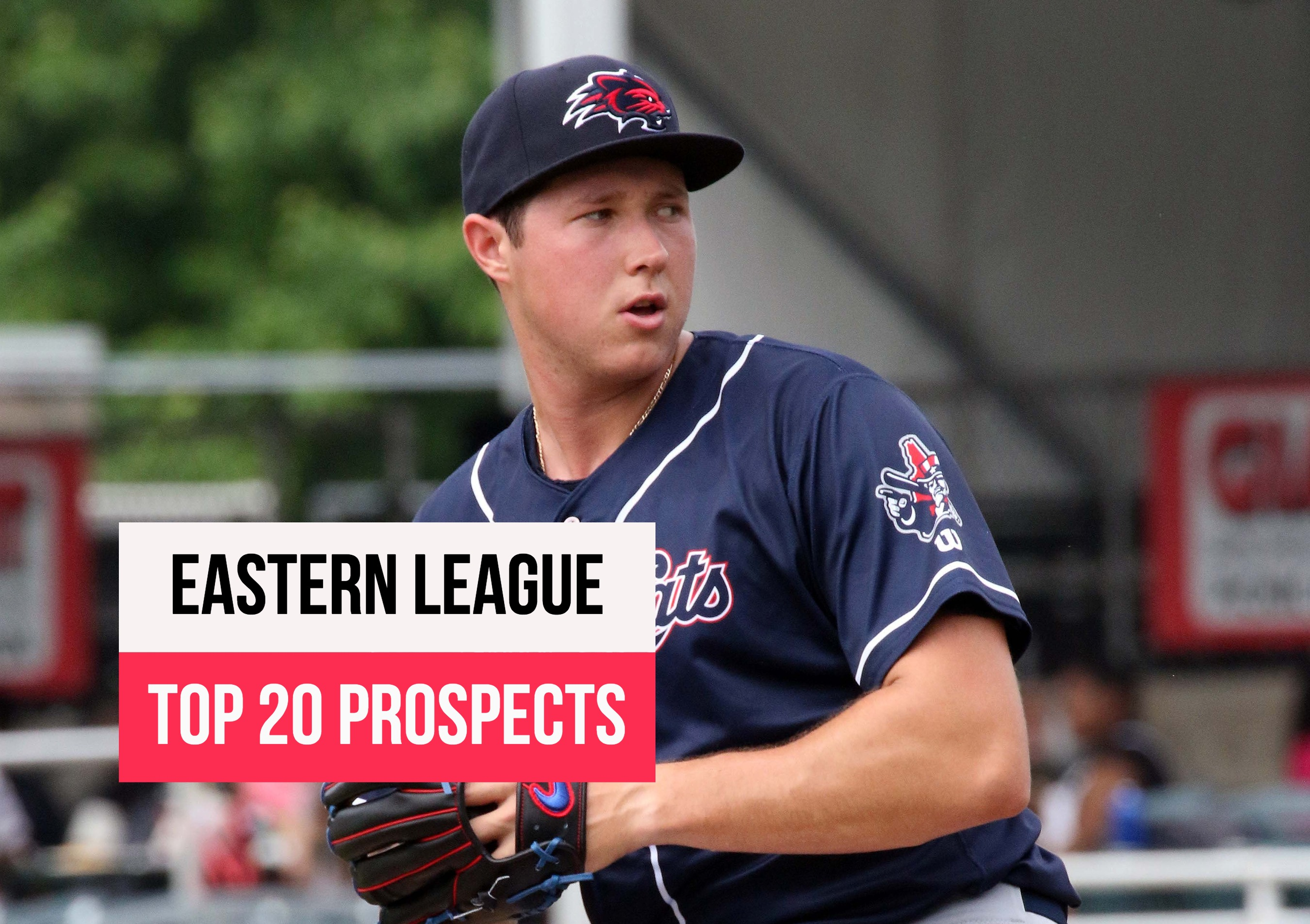 Eastern League Top 20 Prospects For 2019