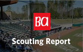 Baseball America Exclusive Scouting Reports